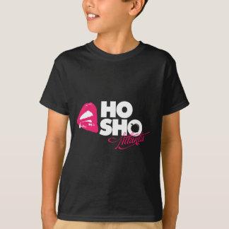 Ho Sho Shirts!!! T-Shirt