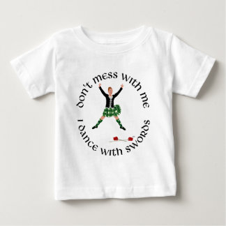 Hochland-Tanz - verwirren Sie nicht mit mir Baby T-shirt