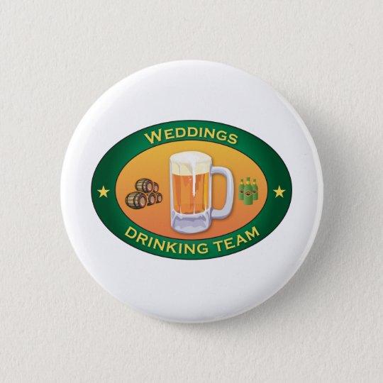 Hochzeiten, die Team trinken Runder Button 5,1 Cm