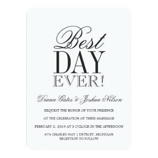 Wedding Invitation   BEST DAY EVER