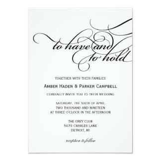 Wedding Invitation   To Have To Hold