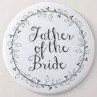 Hochzeits-Namensschilder Vater der Braut Runder Button 15,3 Cm