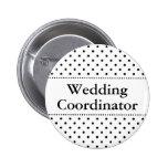 Hochzeitskoordinator pinback Knopf für Hochzeiten Button
