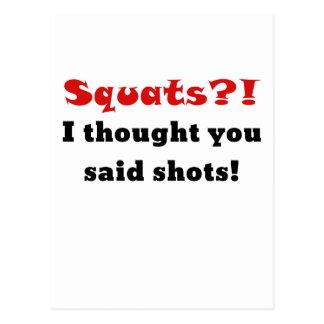 Hocken I dachten, dass Sie Schüsse sagten Postkarte