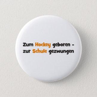 Hockey Runder Button 5,1 Cm
