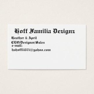 Hoff Familia Dezignz, Heide u. April, CEO/Des… Visitenkarte