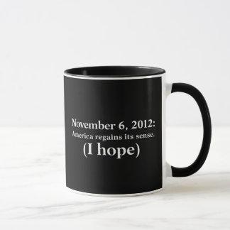 Hoffnung 2012 des Wahltag-I Amerika wacht auf Tasse