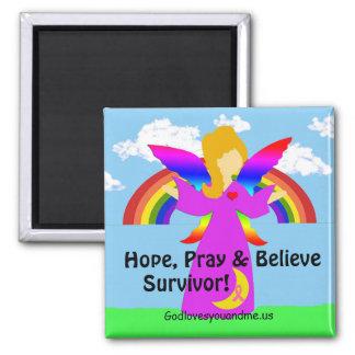 Hoffnung, beten u. glauben Überlebenden! Quadratischer Magnet