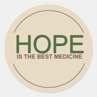 Hoffnung ist die beste Medizin Runder Aufkleber