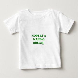 Hoffnung ist ein weckender Traum (grüne Klugheit) Baby T-shirt