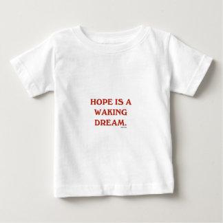 Hoffnung ist ein weckender Traum (kastanienbraune Baby T-shirt