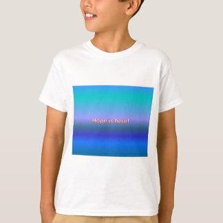 Hoffnung ist hier T-Shirt