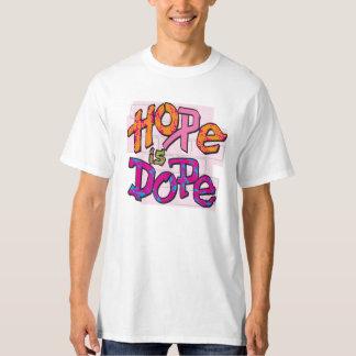 Hoffnung ist Schmiere T-Shirt