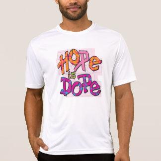 Hoffnung ist Schmieren-T-Shirt T-Shirt