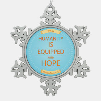 Hoffnung ist wahre Schneeflocke-Verzierung Schneeflocken Zinn-Ornament