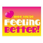 Hoffnung sind Sie Gefühl besser! erhalten Sie gut Postkarten