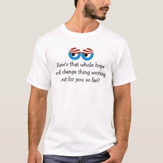 Hoffnung und Änderung NICHT! T - Shirt