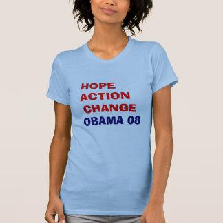 HOFFNUNGS-AKTIONS-ÄNDERUNG - OBAMA 08 T-Shirt