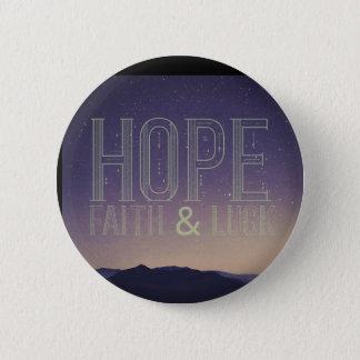 Hoffnungs-Glauben-u. Glück-Knopf Runder Button 5,1 Cm