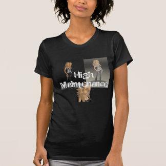 Hohe Wartung T-Shirt