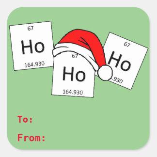 HoHoHo Holmium-Chemie-Element-Weihnachtswortspiel Quadratischer Aufkleber