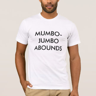 Hokuspokus hat Überfluss T-Shirt