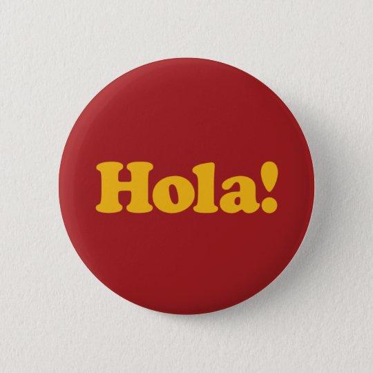 Hola! Spain Runder Button 5,1 Cm