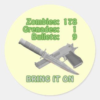 Holen Sie auf die Zombies Aufkleber
