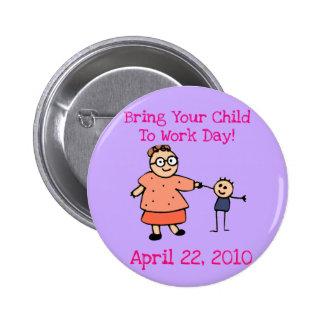 Holen Sie Ihr Kind, Knopf des Tag2010 (Mutter) zu  Runder Button 5,7 Cm