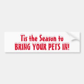 Holen Sie Ihre Haustiere herein Autoaufkleber