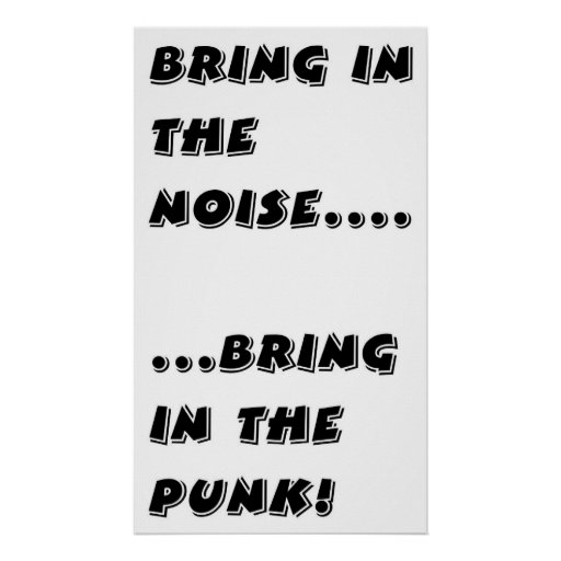 Holen Sie in die Geräusche holen in den Punk! Plakate