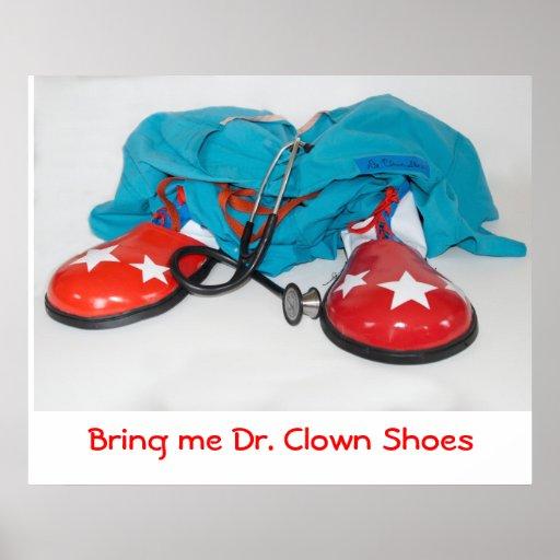 Holen Sie mir Dr. Clown Shoes Plakate