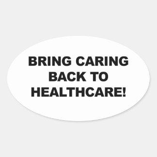 Holen Sie sich kümmerte zurück zu Gesundheitswesen Ovaler Aufkleber