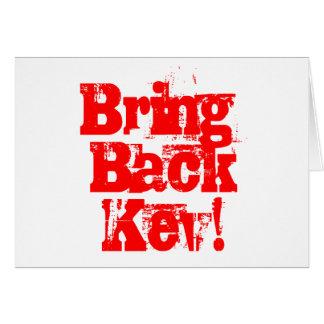 Holen Sie zurück Kev - Waren Kevins Rudd Karte