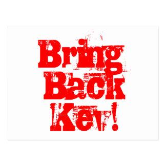 Holen Sie zurück Kev - Waren Kevins Rudd Postkarte