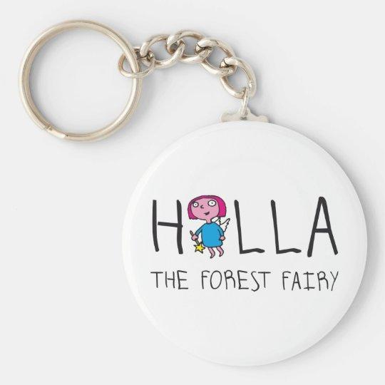 holla the forest fairy - holla die Waldfee Schlüsselanhänger