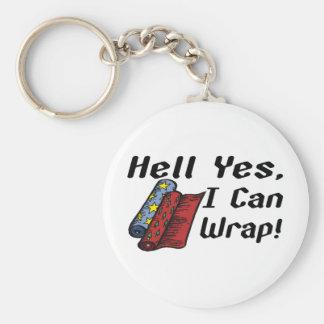 Hölle, ja, das ich einwickeln kann schlüsselanhänger