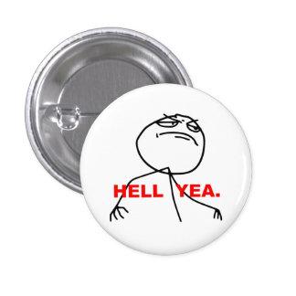 Hölleyea-Raserei-Gesicht Meme Runder Button 2,5 Cm