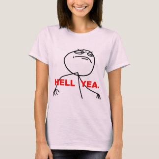 Hölleyea-Raserei-Gesicht Meme T-Shirt