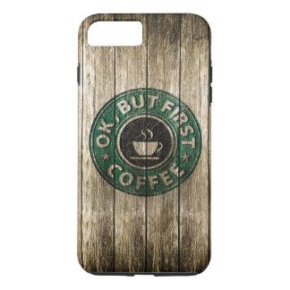 Holz, das o.k. aber schnitzen, erster Kaffee iPhone 8 Plus/7 Plus Hülle