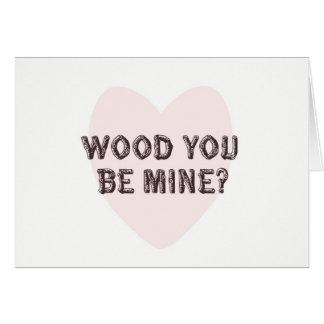 Holz sind Sie Bergwerk-Valentinstag-Karte Karte