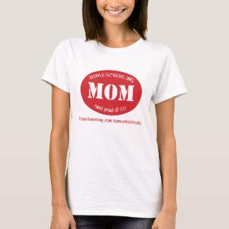 Homeschooling Mamma (und stolze auf es!) T-Shirt