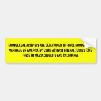 Homosexuelle Aktivisten werden bestimmt, um zu zwi Autoaufkleber