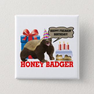 Honig-Dachs glücklicher Freakin Geburtstag Quadratischer Button 5,1 Cm