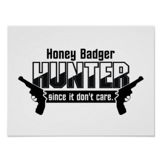Honig-Dachs-Jägergewohnheitsplakat Poster