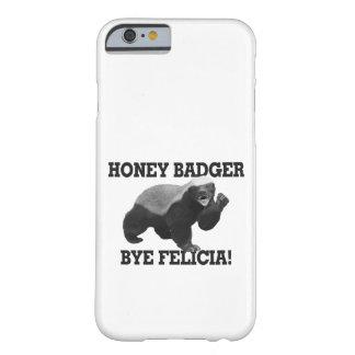 Honig-Dachs-Tschüss Felicia Barely There iPhone 6 Hülle