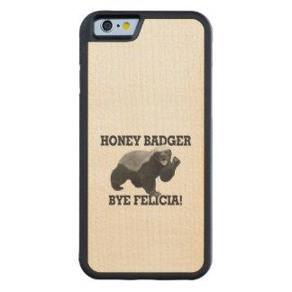 Honig-Dachs-Tschüss Felicia Bumper iPhone 6 Hülle Ahorn