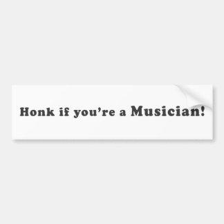 Honk, wenn Sie ein Musiker sind! Autoaufkleber