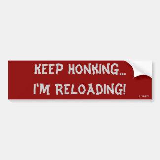 Honking behaltend, lade ich neu! autoaufkleber
