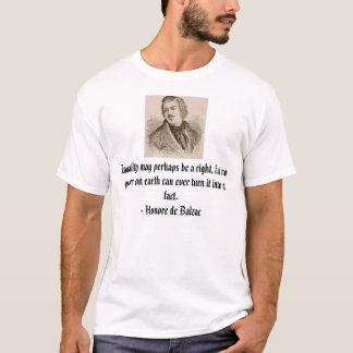 Honore de Balzac, Gleichheit kann eine Anlage T-Shirt